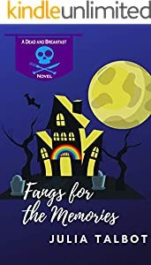 Fangs for the Memories (Dead and Breakfast Book 2) (English Edition)