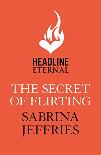 The Secret of Flirting: Sinful Suitors 5 (English Edition)