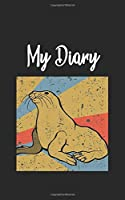 My Diary: Sea Lion Retro and Vintage Style 100 Pages Lined