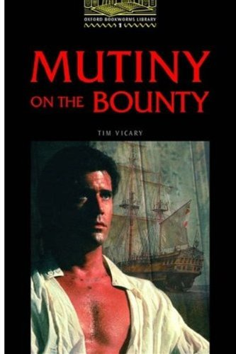 Mutiny on the Bounty (Oxford Bookworms Library)の詳細を見る