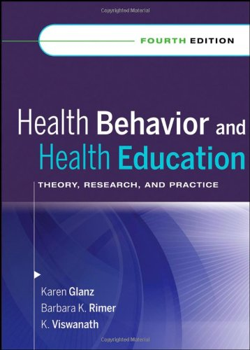 Download Health Behavior and Health Education: Theory, Research, and Practice 0787996149