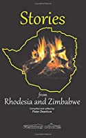 Stories from Rhodesia and Zimbabwe