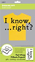 Sew Easy Industries 1-Sheet 'I Know Right?' Transfer, 5.5 by 9.25-Inch by Sew Easy Industries