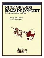 Nine Grand Solos De Concert: Trumpet