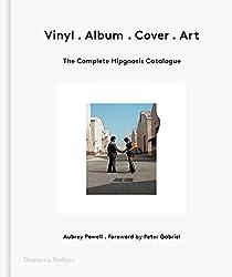 Vinyl Album Cover Art: The Complete Hipgnosis Catalogue