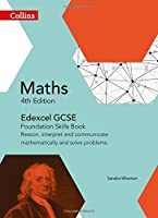 Collins GCSE Maths ? Edexcel GCSE Maths Foundation Skills Book: Reason Interpret and Communicate Mathematically and Solve Problems [並行輸入品]