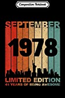 Composition Notebook: Awesome September 1978 41st Birthday 41 Years Old Gift  Journal/Notebook Blank Lined Ruled 6x9 100 Pages