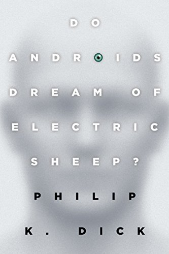 Do Androids Dream of Electric Sheep?: The inspiration for the films Blade Runner and Blade Runner 2049の詳細を見る