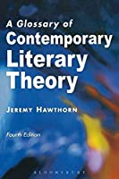 A Glossary of Contemporary Literary Theory (Essential Glossary Series) by Jeremy Hawthorn(2000-09-01)