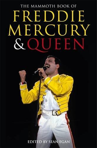 The Mammoth Book of Freddie Mercury and Queen (English Edition)