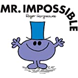 Mr. Impossible (Mr. Men and Little Miss Book 25)