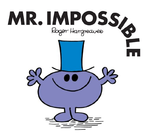 Mr. Impossible (Mr. Men and Little Miss Book 25) (English Edition)