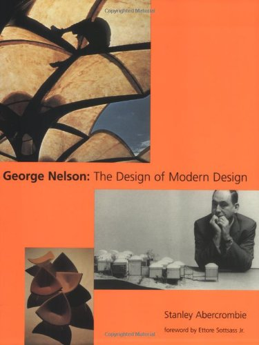 George Nelson: The Design of Modern Design (MIT Press)