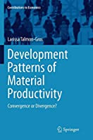 Development Patterns of Material Productivity: Convergence or Divergence? (Contributions to Economics)