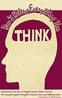# 345Brainメッセージポスターhelps恐慌、Sadness、不安、心配: Don考えるすべてを信じない