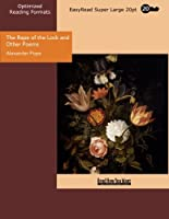 The Rape of the Lock and Other Poems: Easyread Super Large 20pt Edition
