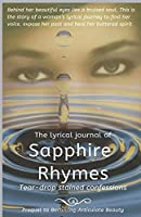 A lyrical journal of Sapphire Rhymes: Tear-drop stained confessions