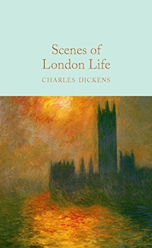 Scenes of London Life: From 'Sketches by Boz' (Macmillan Collector's Library Book 179) (English Edition)
