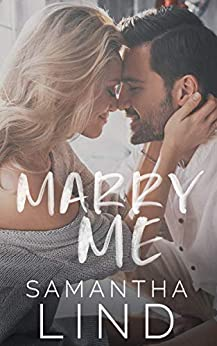 Marry Me (Lyrics and Love Book 1) by [Lind, Samantha]