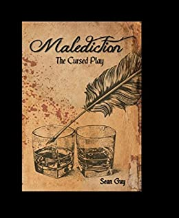 Malediction: The Cursed Play by [Guy, Sean]