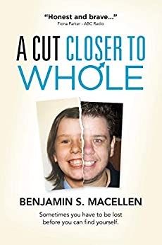 A Cut Closer to Whole by [MacEllen, Benjamin]