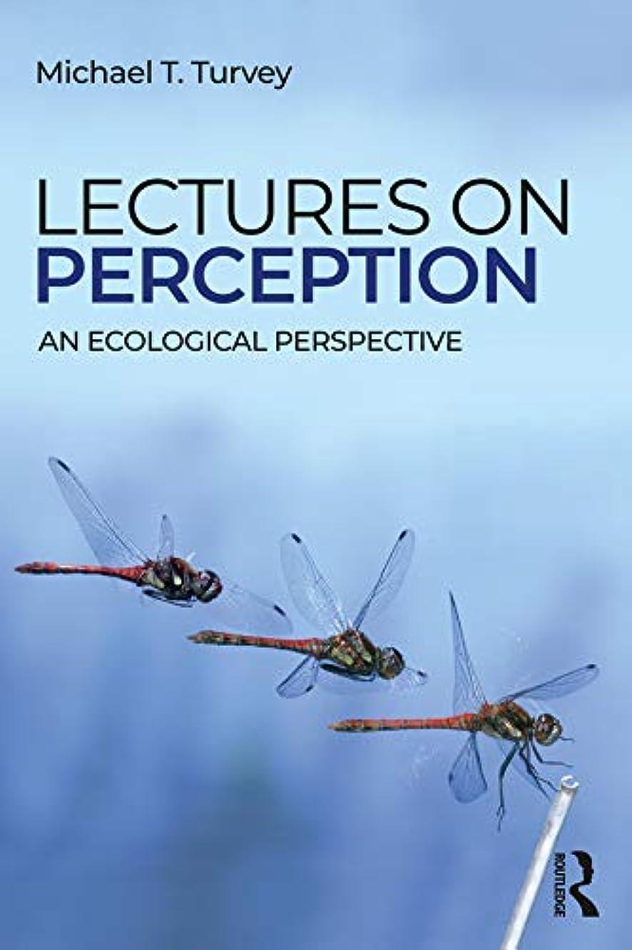 真夜中神経石Lectures on Perception: An Ecological Perspective (English Edition)