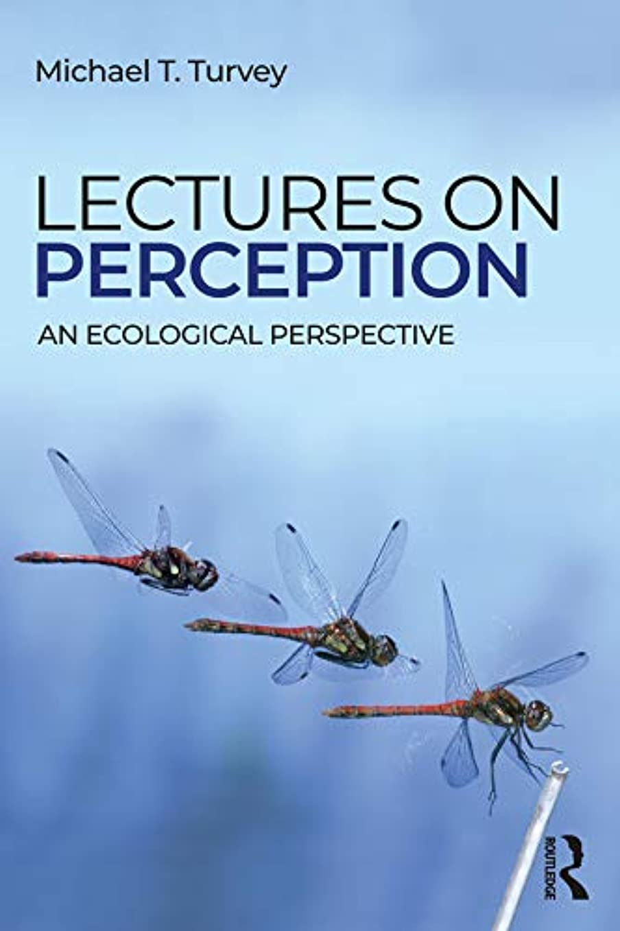 面倒略す低いLectures on Perception: An Ecological Perspective (English Edition)
