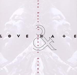 Love & Hate: The Best of Dennis Brown