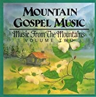 Mountain Gospel 2
