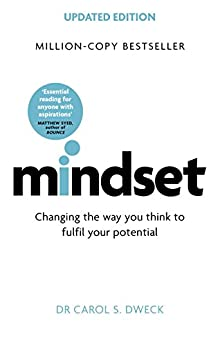 Mindset: Changing The Way You think To Fulfil Your Potential by [Dweck, Carol]