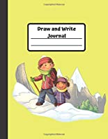 "Draw and Write Journal: Fun Travel Gift for Children Grades K-3: Primary Composition Half Page Lined Paper with Drawing Space (8.5"" x 11"" Notebook), (Gift Journals for Kids)"