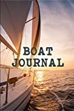 Boat Journal: Sailing Fishing Boat Log Journal: Personal Watercraft | Self Powered Boats | Powerboats | Boating Hobby | Inland Lakes or River Boating | Deep Sea Fishing | Bait | Cat Boats | Dinghies | Maintenance