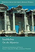 Iamblichus: De Mysteriis (Writings from the Greco-roman World)