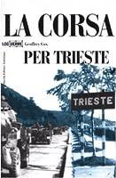La corsa per Trieste