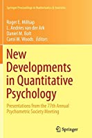 New Developments in Quantitative Psychology: Presentations from the 77th Annual Psychometric Society Meeting (Springer Proceedings in Mathematics & Statistics)