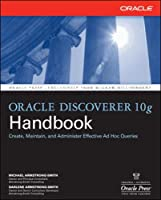 Oracle Discoverer 10g Handbook (Oracle (McGraw-Hill))