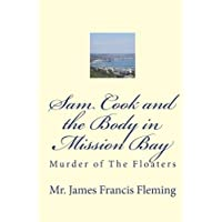 Sam Cook and the Body in Mission Bay: Murder of the Floaters