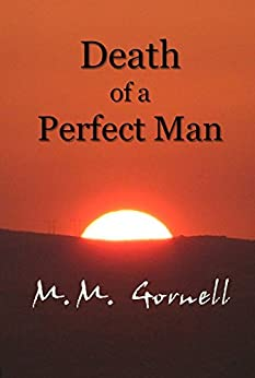 Death of a Perfect Man: A Red Rock City Mystery by [Gornell, M. M.]