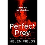 Perfect Prey: The twisty new crime thriller that will keep you up all night: Book 2