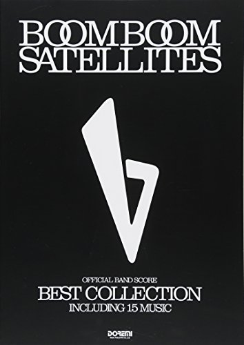 オフィシャル・バンド・スコア BOOM BOOM SATELLITES / Best Collectionの詳細を見る