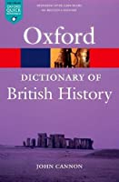 A Dictionary of British History (Oxford Paperback Reference)
