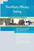 Third-Party Efficacy Testing A Clear and Concise Reference