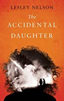 The Accidental Daughter