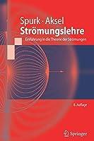 Stroemungslehre: Einfuehrung in die Theorie der Stroemungen (Springer-Lehrbuch)