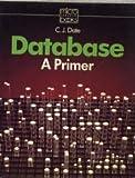 Database: A Primer