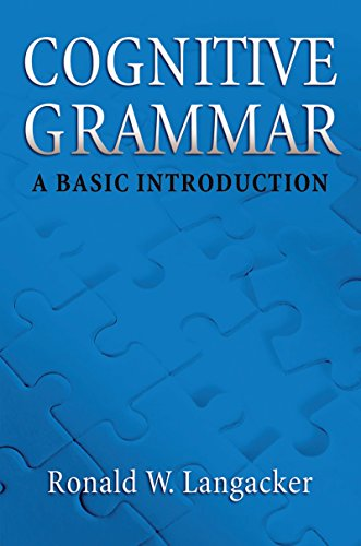 Cognitive Grammar: A Basic Introduction (English Edition)