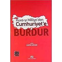 Kuva-yi Milliye'den Cumhuriyet'e Burdur