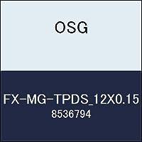 OSG エンドミル FX-MG-TPDS_12X0.15 商品番号 8536794