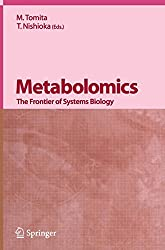Metabolomics: The Frontier of Systems Biology