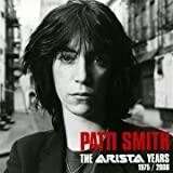 Patti Smith: the Arista Years 1975-00